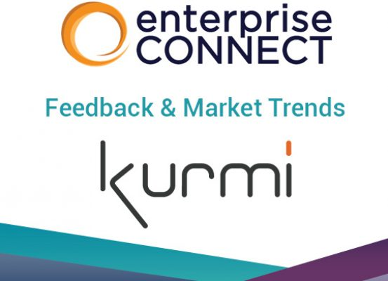 Enterprise Connect Feedback & Market Trends