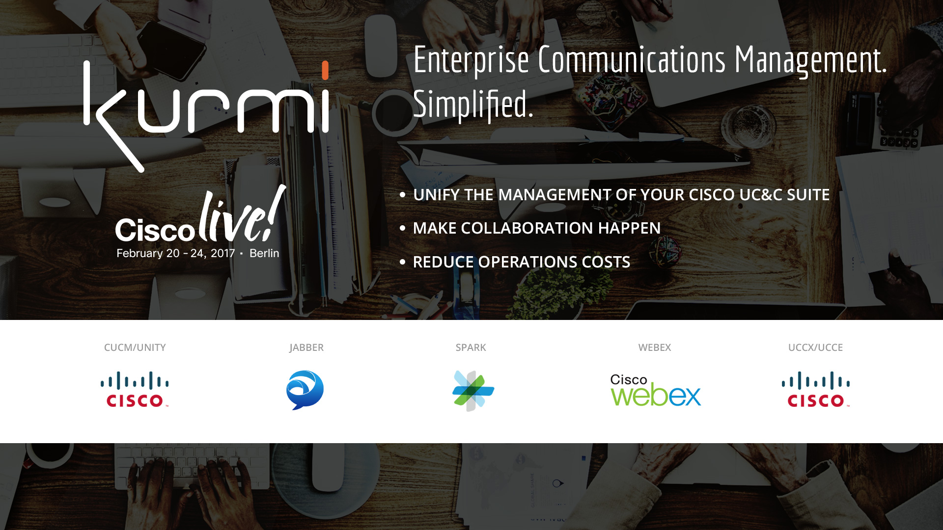 Kurmi @CiscoLive in Berlin, 20 – 24 Février