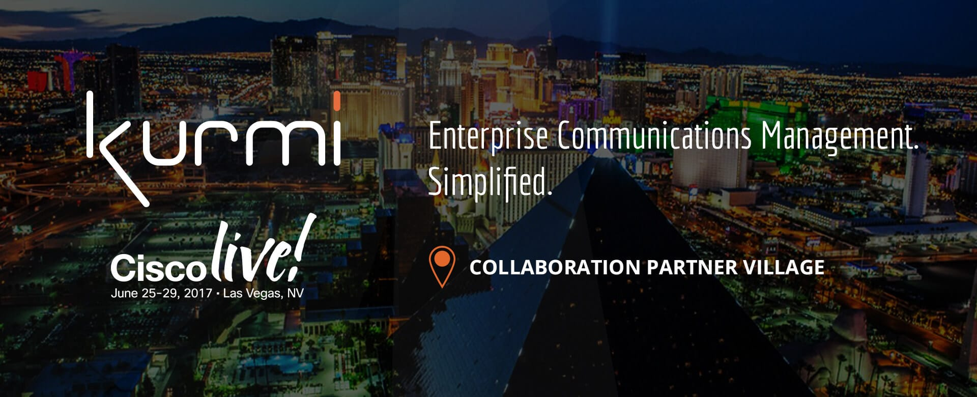 Kurmi @CiscoLive in Las Vegas, June 26–29, 2017