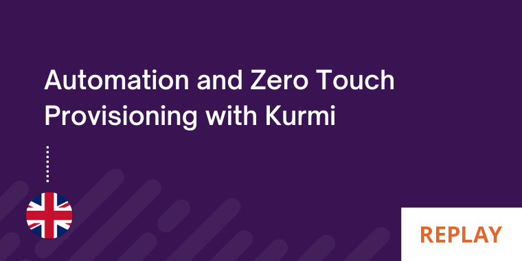 Automate-and-zero-touch-provisioning-with-kurmi