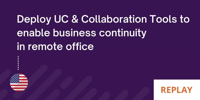 Management UC in remote officing