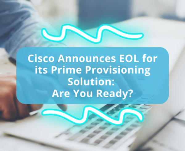 6 Steps to Seamlessly Migrate from Cisco Prime Collaboration Provisioning